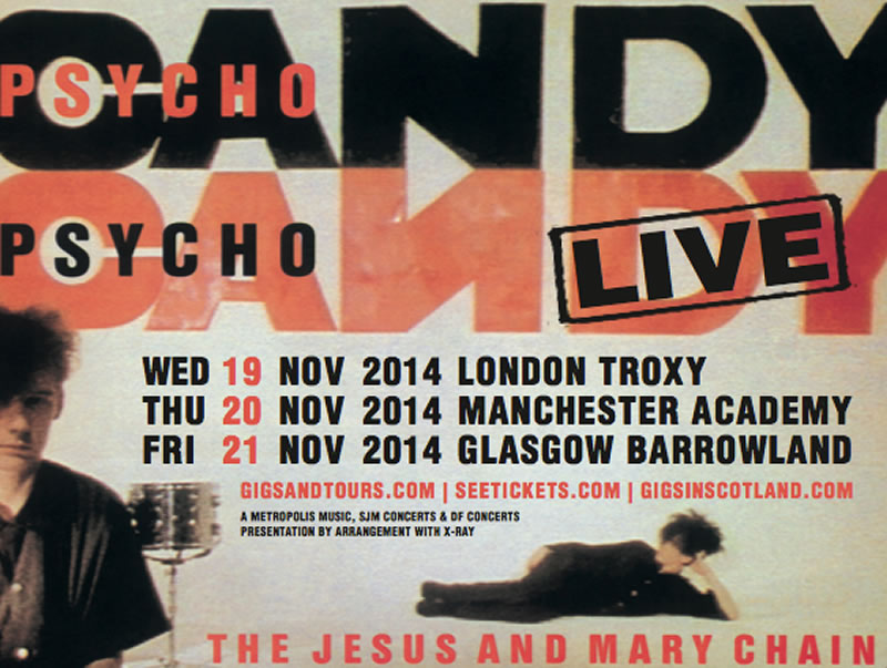 Psychocandy live dates